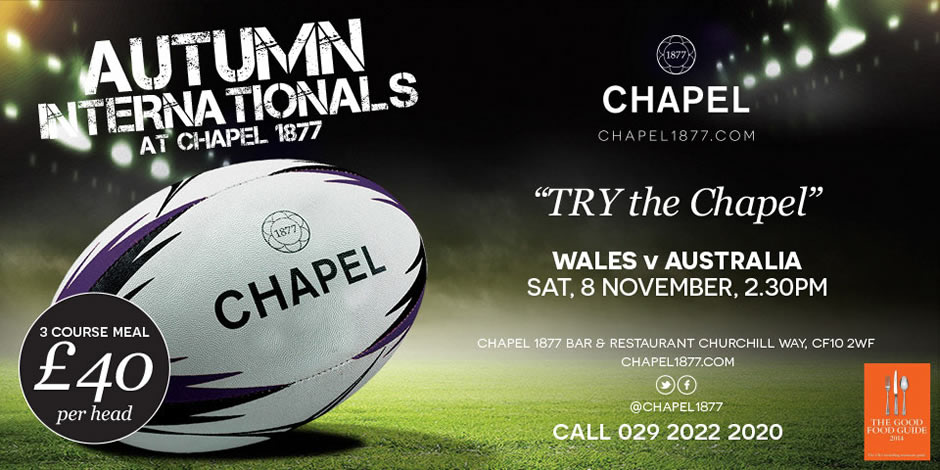 Wales v Australia @ Chapel 1877 Cardiff